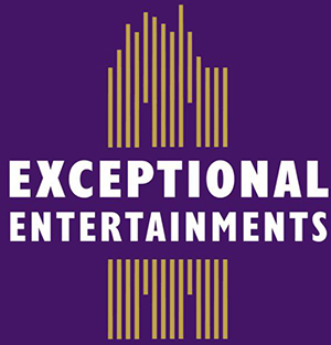 Exceptional Entertainments
